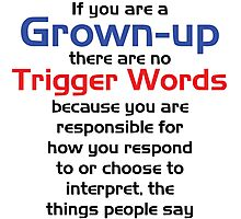 Trigger Words Photographic Print