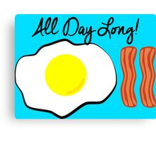 All Day Long! Canvas Print