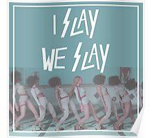I Slay (II.) Poster