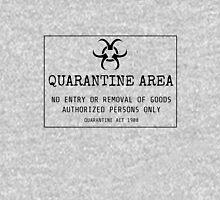 Quarantine Are Warning Unisex T-Shirt