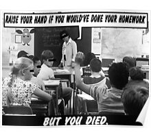 Funny Ads- Nationwide Dead Kid Homework Excuse Poster