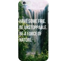 BE UNSTOPPABLE iPhone Case/Skin