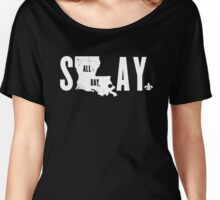 SLAY ALL DAY (white text) Women's Relaxed Fit T-Shirt