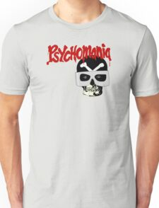 Psychomania Unisex T-Shirt