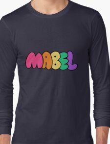 """Mabel Pine's """"Mabel"""" Long Sleeve T-Shirt"""