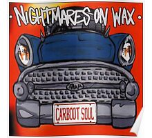 NIGHTMARES ON WAX CARBOOT SOUL REISSUE Poster