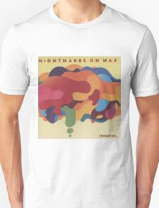 NIGHTMARES ON WAX THOUGHT SO Unisex T-Shirt