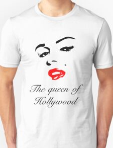 The Queen Of Hollywood  T-Shirt