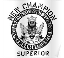 new champion superior Poster
