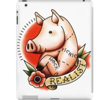 Realist Pig - Inspired by Old School Style Tattoos  iPad Case/Skin