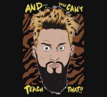 WWE Enzo Amore and You can't teach that Kids Tee