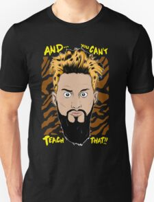WWE Enzo Amore and You can't teach that T-Shirt