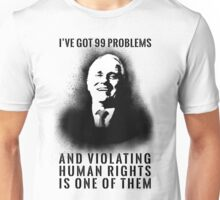 99 Problems - Malcolm Turnbull Unisex T-Shirt