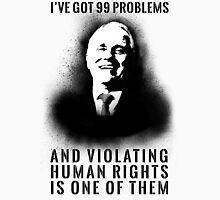 99 Problems - Malcolm Turnbull Unisex T-Shirt
