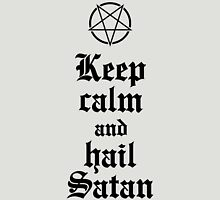 Keep calm and hail Satan No.2 (black) Unisex T-Shirt