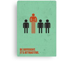 Be Different Its Attractive - Corporate Start-up Quotes Canvas Print