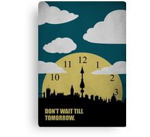 Dont Wait Till Tomorrow - Corporate Start-up Quotes Canvas Print