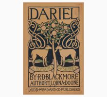 Artist Posters Dariel a romance of Surrey by RD Blackmore author of Lorna Doone Dodd Mead and Co publishers H 0587 Kids Tee