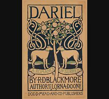 Artist Posters Dariel a romance of Surrey by RD Blackmore author of Lorna Doone Dodd Mead and Co publishers H 0587 Unisex T-Shirt