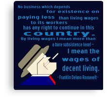 FDR on Wages Canvas Print