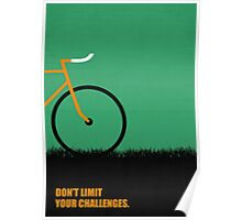 Dont Limit Your Challenges Corporate Start-up Quotes Poster