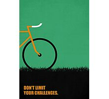 Dont Limit Your Challenges Corporate Start-up Quotes Photographic Print
