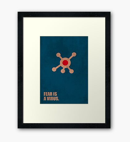 Fear Is A Virus - Corporate Start-up Quotes Framed Print