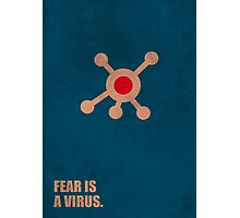 Fear Is A Virus - Corporate Start-up Quotes Photographic Print