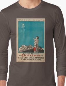 Artist Posters World peace Before another Christmas stillless of armament and none of war 0879 Long Sleeve T-Shirt