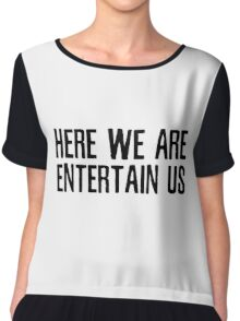 Entertain Us Nirvana Quote Smells Like Teen Spirit Music Grunge Chiffon Top