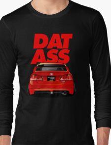 CIVIC DAT ASS Long Sleeve T-Shirt