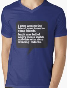 I went to the friend zone once... Mens V-Neck T-Shirt