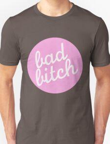 bad bitch Unisex T-Shirt