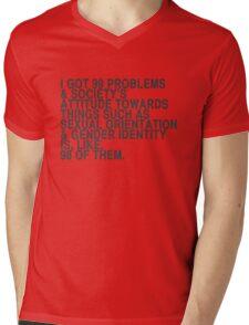 I got 99 problems Mens V-Neck T-Shirt