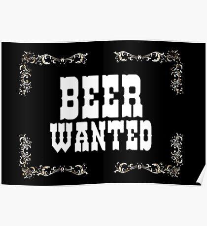 Beer Wanted, wild wild west Poster