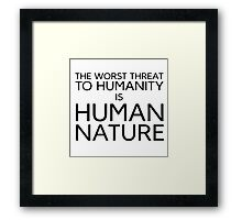 Humanity Political Philosophy Protest Evil Framed Print