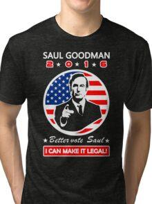 Saul Goodman for President - 2016 Tri-blend T-Shirt