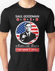 Saul Goodman for President - 2016 Unisex T-Shirt