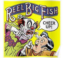 Reel Big Fish : Cheer Up ! Poster
