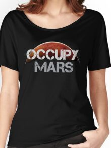 Occupy Mars - Tshirt  Women's Relaxed Fit T-Shirt