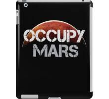 Occupy Mars - Tshirt  iPad Case/Skin