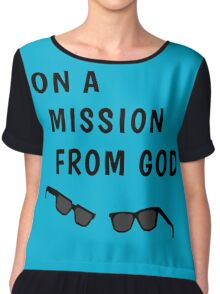 """Blues Borthers: """"On a Mission From God"""" Chiffon Top"""