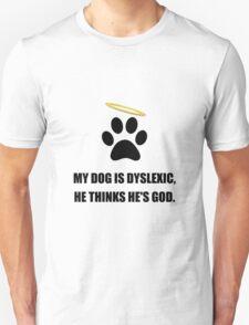 Dog Dyslexic God Unisex T-Shirt