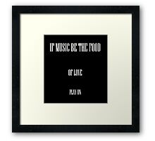 Music is my first love Framed Print