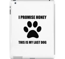 My Last Dog iPad Case/Skin