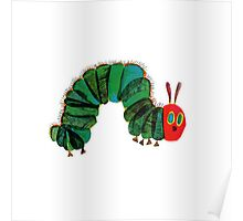 The Very Hungry Caterpillar  Poster