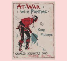 Artist Posters At war with pontiac by Kirk Munroe 0615 One Piece - Long Sleeve
