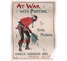 Artist Posters At war with pontiac by Kirk Munroe 0615 Poster