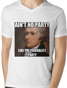 Ain't No Party Hamilton Meme Merch  Mens V-Neck T-Shirt