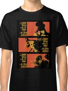 The Good the Bad and the Fat Hands. Classic T-Shirt